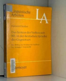 H Gunther - Das System der Verben mit BE-in der deutschen Sprache der Gegenwart