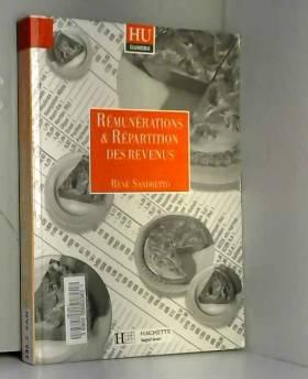 René Sandretto - Rémunérations et répartition des revenus. Les Faits, les théories, les politiques