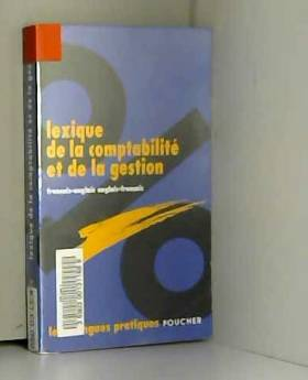Collectif - LEXIQUE COMPTABILITÉ GESTION  (Ancienne édition)