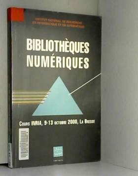 Jean-Claude Le Moal - Bibliothèques numériques : cours INRIA, 9-13 octobre 2000 : La Bresse