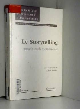 Eddie Soulier - Le Storytelling : concepts, outils et applications
