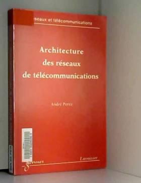 ARCHITECTURE DES RESEAUX DE...