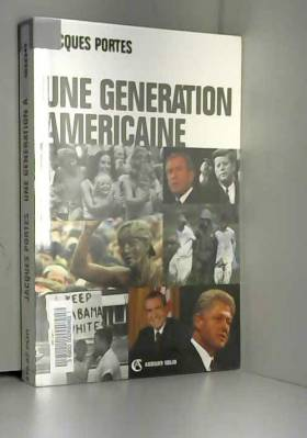 Une génération américaine -...