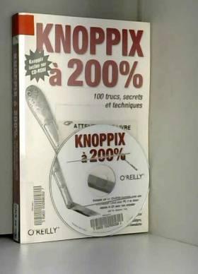 Knoppix à 200% (1Cédérom)