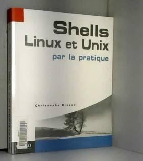 Shells Linux et Unix par la...