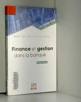 Michel Rouach - Finance et gestion dans la banque