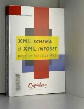 Vincent Lamareille - XML Schema et XML Infoset pour les Services Web