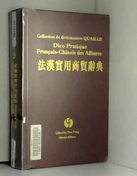 Collectif - Dico pratique français-chinois des affaires