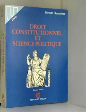 Bernard Chantebout - Droit constitutionnel et science politique