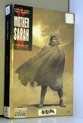 Mother Sarah, tome 1 :...