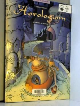 Horologiom, tome 2 :...