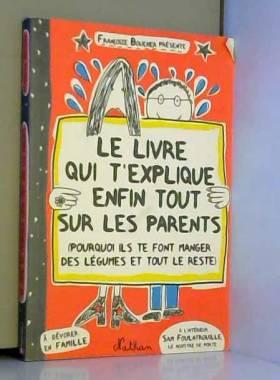 Le livre qui t'explique...