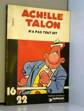 Achille Talon n'a pas tout...