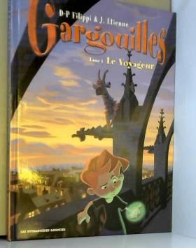 Gargouilles, Tome 1 : Le...
