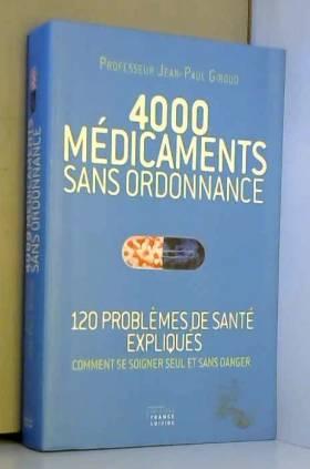 4000 MEDICAMENTS SANS...