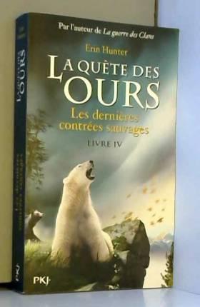 4. La quête des ours: Les...