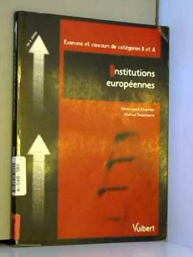 Anne-Laure Chavrier et Manuel Delamarre - Insitutions européennes : Catégories B et A