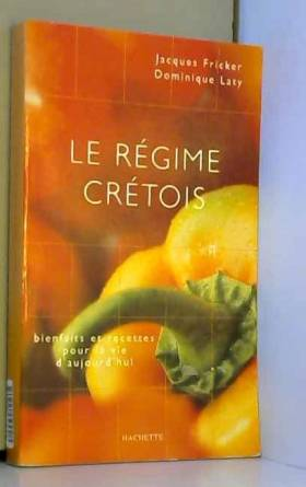 Le régime crétois :...