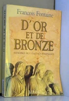 D'or et de bronze :...