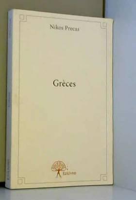 Nikos Precas - Grèces