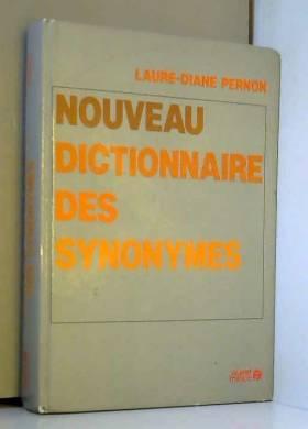 Laure-Diane Pernon - Nouveau dictionnaire des synonymes