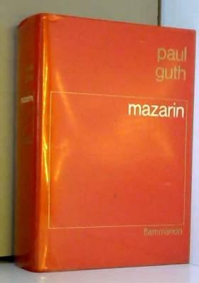GUTH Paul - MAZARIN de GUTH Paul