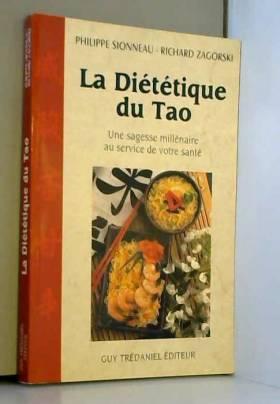 La Diététique du tao : Une...