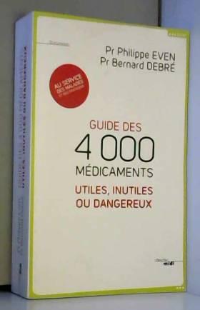 Guide des 4000 médicaments...