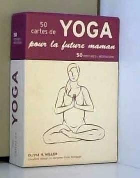 50 cartes de yoga pour la...