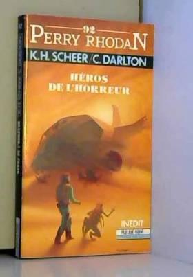 Perry Rhodan 92 : Heros de...