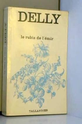 Delly - Le rubis de l'emir