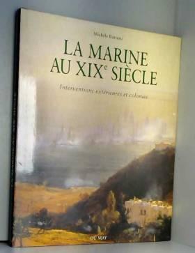 La marine au XIXe siècle :...