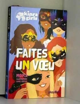 KINRA GIRLS - FAITES UN...