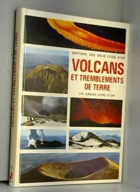 Volcans et Tremblements De...