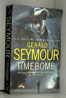 Gerald Seymour - Time Bomb