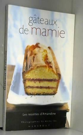 Gâteaux de mamie : Les...