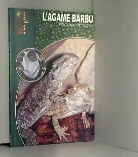 L'Agame Barbu: Pogona...