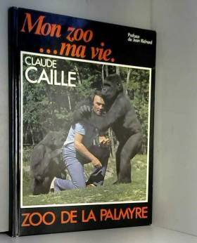 Mon zoo, ma vie : Zoo de La...