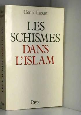 Les schismes dans l'Islam :...