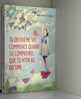 Ta Deuxieme Vie Commence...