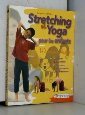Stretching et Yoga : Pour...
