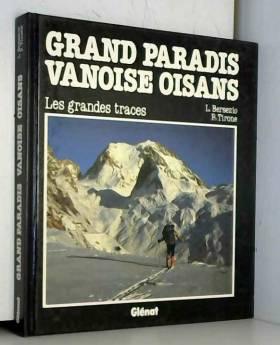 Grand Paradis, Vanoise,...