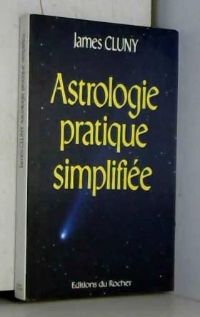 ASTROLOGIE PRATIQUE SIMPLIFIEE