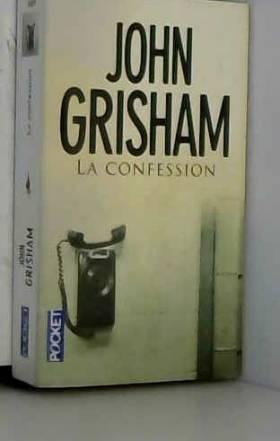 John GRISHAM - La confession