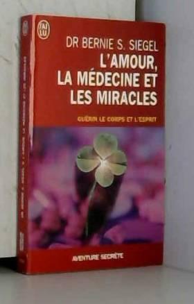 L'Amour, la Médecine et les...