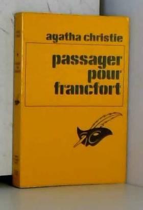 Agatha Christie et Jean-André Rey - Passager pour Francfort