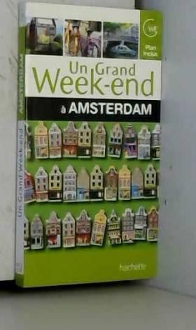 Collectif - Un grand week-end à Amsterdam