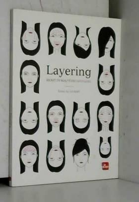 Layering, secret de beauté...
