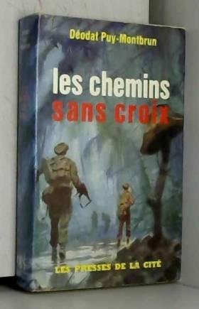 PUY-MONTBRUN DEODAT - LES CHEMINS SANS CROIX