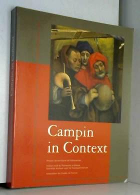 Campin in Context. Peinture...
